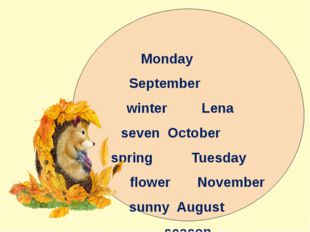 Monday September winter Lena seven October spring Tuesday flower November sun