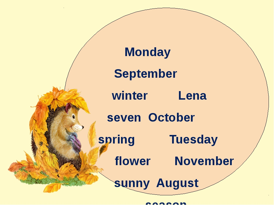 Monday September winter Lena seven October spring Tuesday flower November sun...