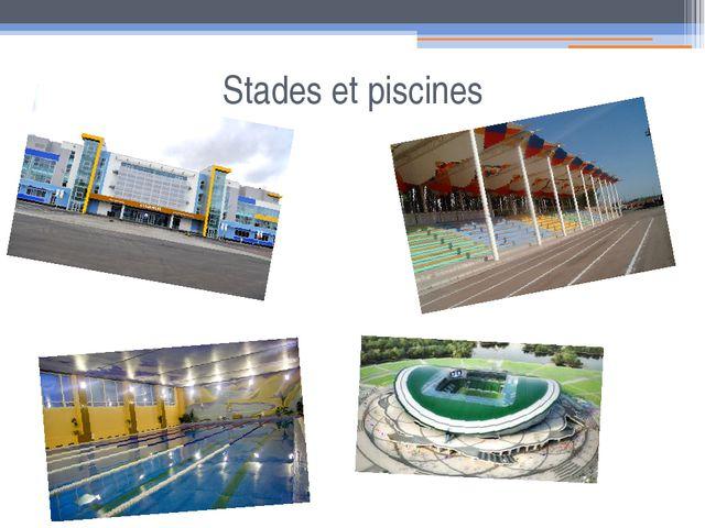 Stades et piscines