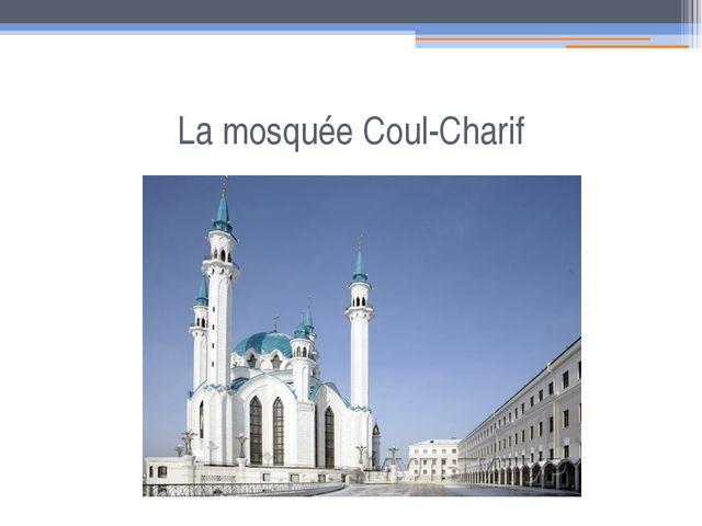 La mosquée Coul-Charif