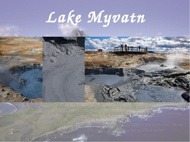 Lake Myvatn Driving up to Lake Myvatn, everything changed. The world was fill...