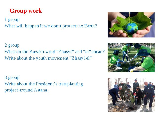 Group work 1 group What will happen if we don't protect the Earth? 2 group Wh...