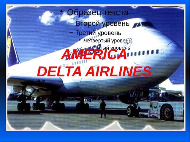 AMERICA DELTA AIRLINES