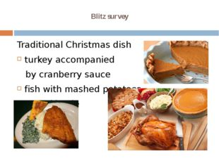 Blitz survey Traditional Christmas dish turkey accompanied by cranberry sauce