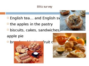 Blitz survey English tea… and English sweets the apples in the pastry   biscu