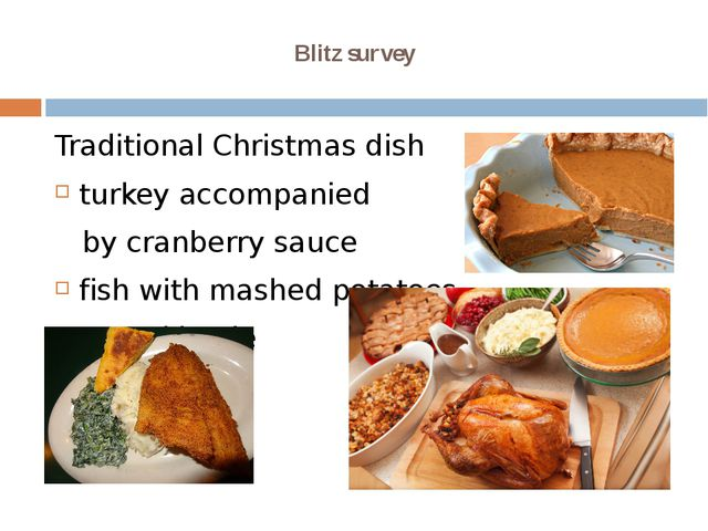 Blitz survey Traditional Christmas dish turkey accompanied by cranberry sauce...