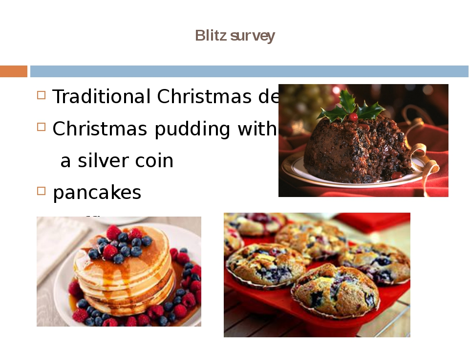 Blitz survey Traditional Christmas dessert Christmas pudding with a silver co...