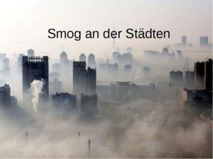 Smog an der Städten