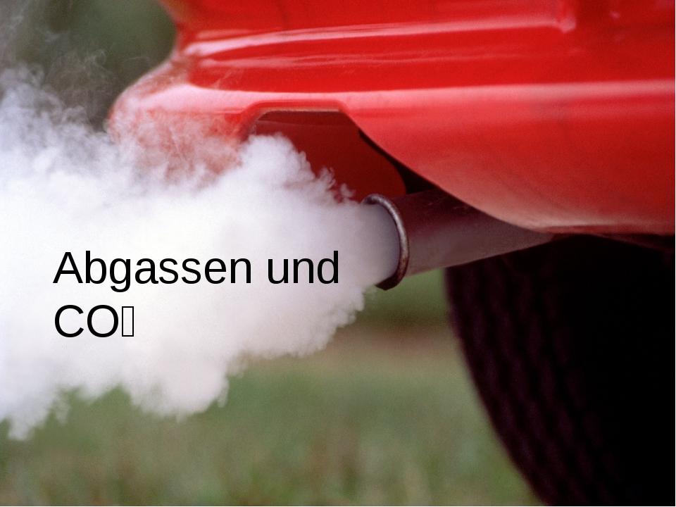Abgassen und CO₂