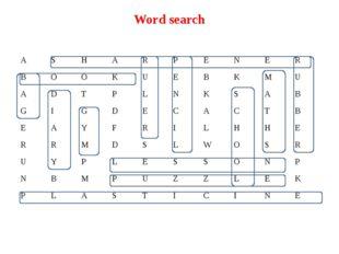 Word search A S H A R P E N E R B O O K U E B K M U A D T P L N K S A B G I G