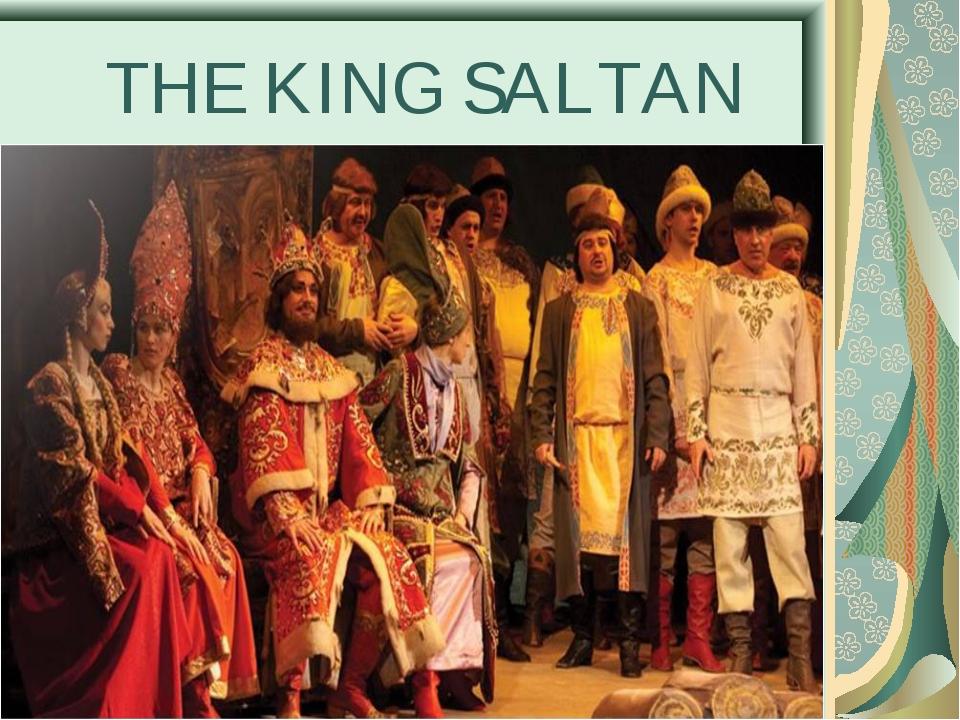 THE KING SALTAN