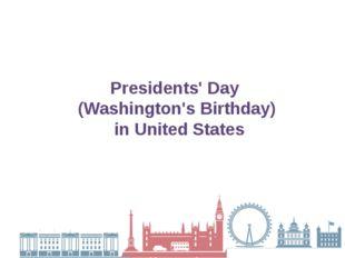 Presidents' Day (Washington's Birthday) in United States