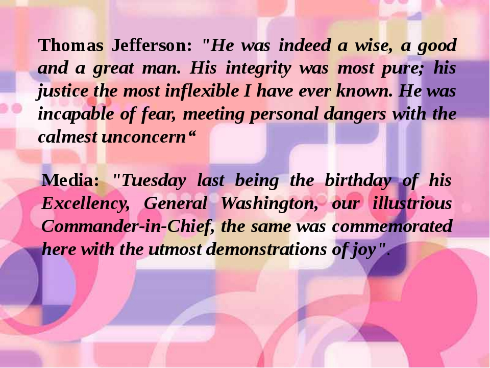 """Thomas Jefferson: """"He was indeed a wise, a good and a great man. His integrit..."""