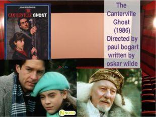 The Canterville Ghost (1986) Directed by paul bogart written by oskar wilde