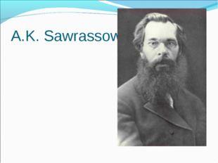 A.K. Sawrassow