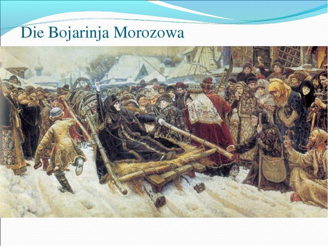 Die Bojarinja Morozowa