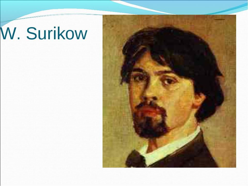W. Surikow