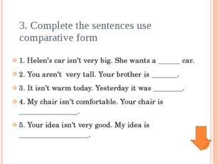 Complete the gapswith the correct form of the adjectives in brackets 1. Adam
