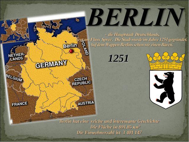 1251 Berlin hat eine reiche und interessante Geschichte Die Fläche ist 891,85...
