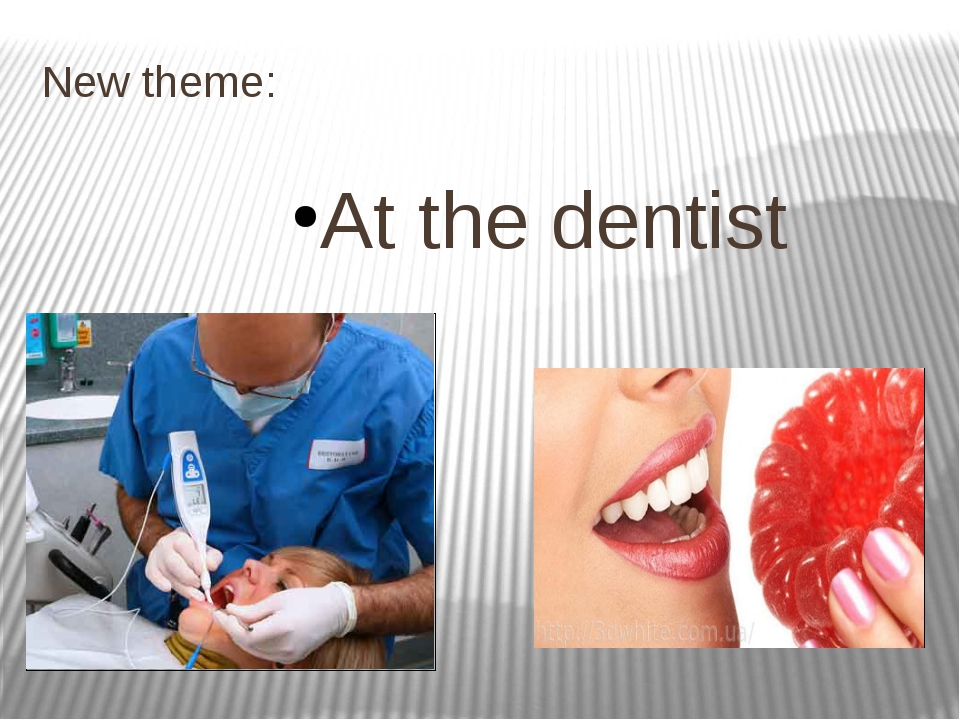 New theme: At the dentist