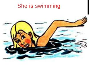 She is swimming