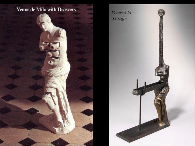 Venus de Milo with Drawers Venus à la Giraffe