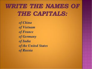 of China of Vietnam of France of Germany of India of the United States of Rus