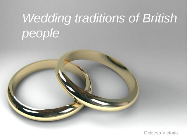 Free Powerpoint Templates Wedding traditions of British people Gnitieva Victo...