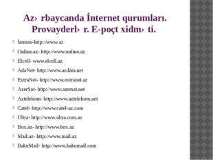Azərbaycanda İnternet qurumları. Provayderlər. E-poçt xidməti. İntrans-http:/