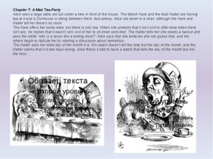 Chapter 7: A Mad Tea-Party Alice sees a large table set out under a tree in f