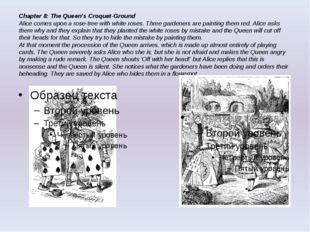 Chapter 8: The Queen's Croquet-Ground Alice comes upon a rose-tree with white