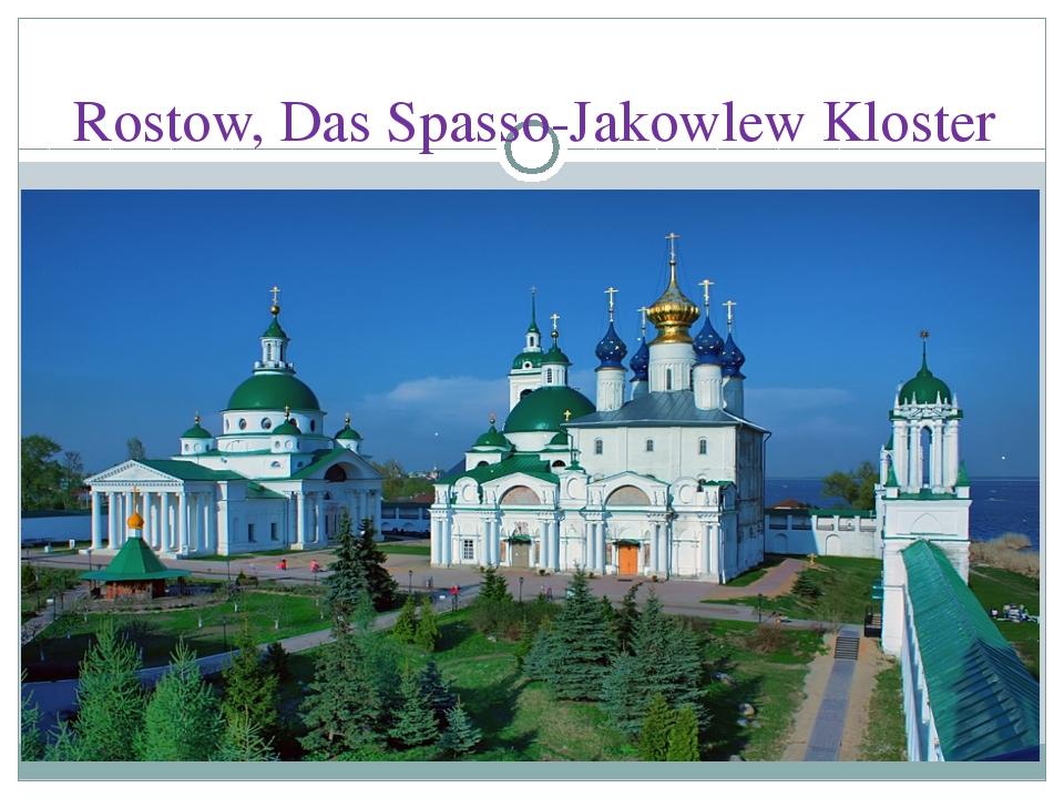 Rostow, Das Spasso-Jakowlew Kloster