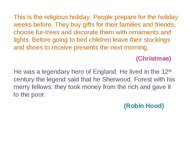 This is the religious holiday. People prepare for the holiday weeks before. T...