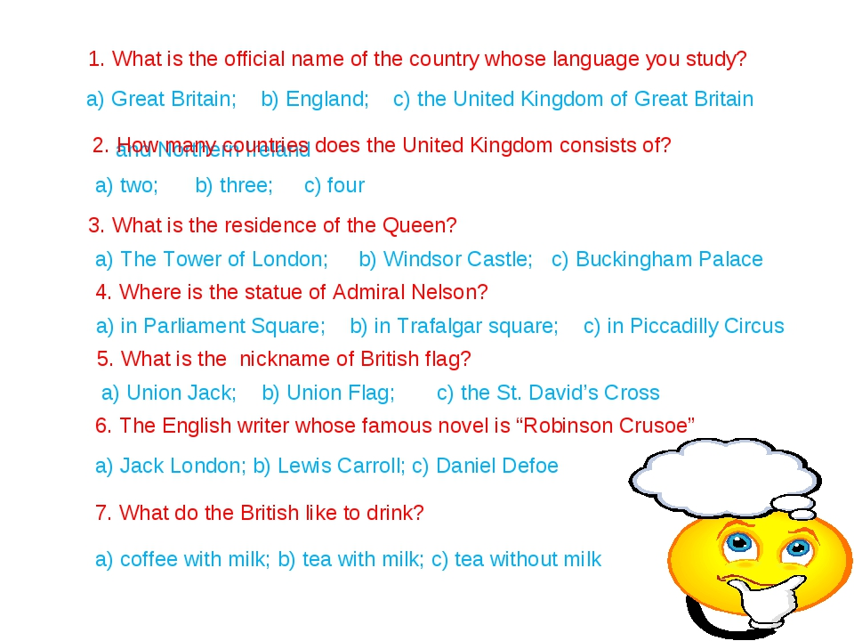 1. What is the official name of the country whose language you study? a) Grea...