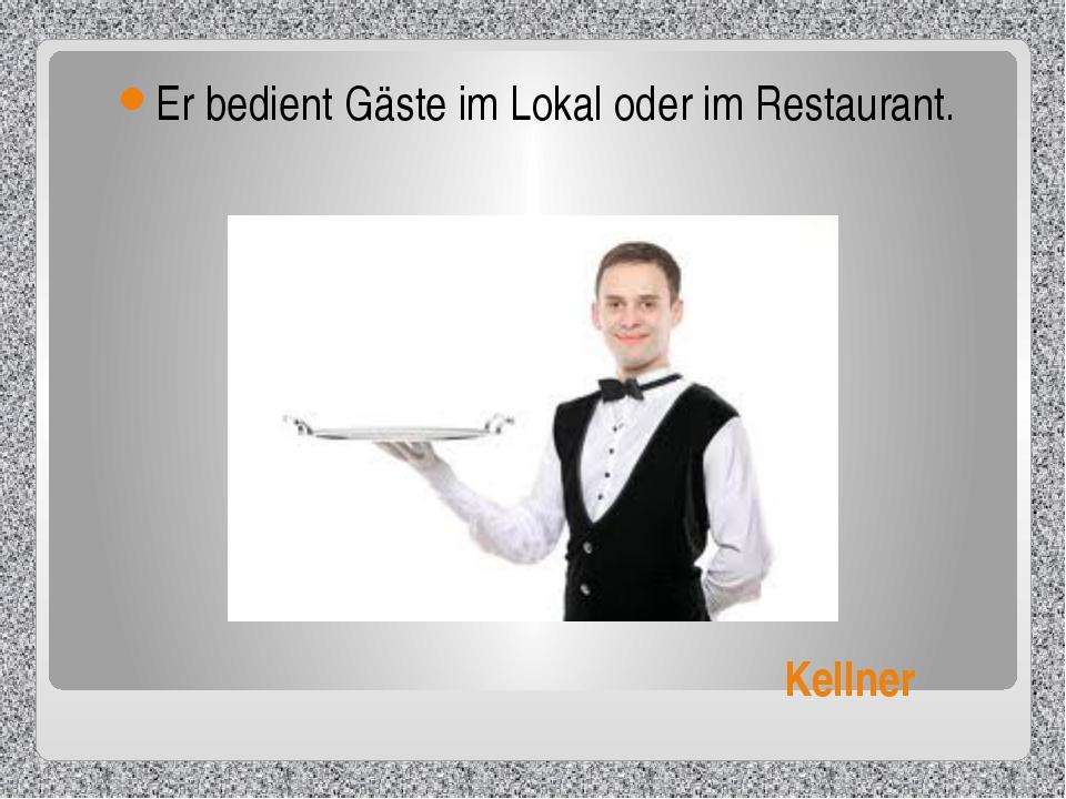 Kellner Er bedient Gäste im Lokal oder im Restaurant.