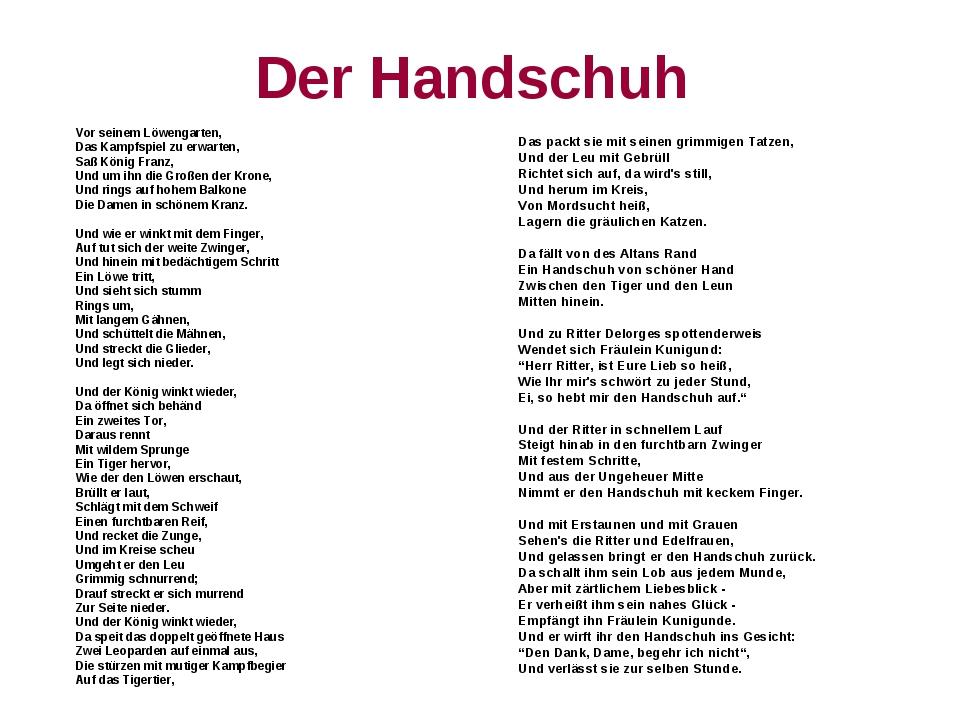 Der Handschuh Vor seinem Löwengarten, Das Kampfspiel zu erwarten, Saß König...