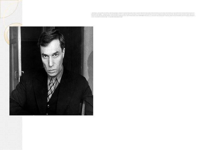 Борис Пастернак – один из крупнейших писателей XX века, лауреат Нобелевской...