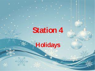 Station 4 Holidays