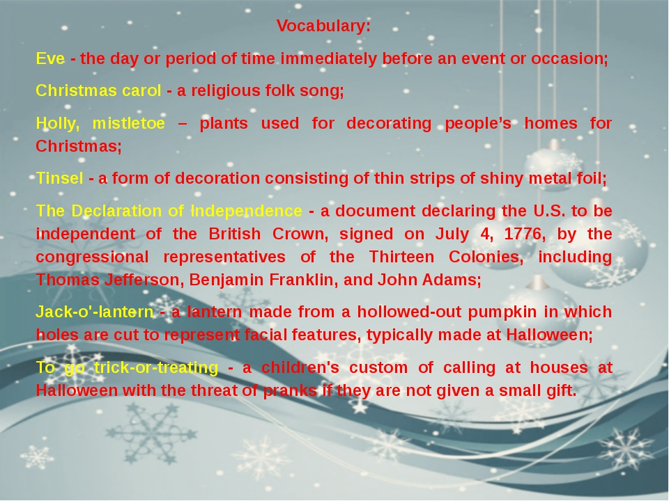 Vocabulary: Eve - the day or period of time immediately before an event or oc...