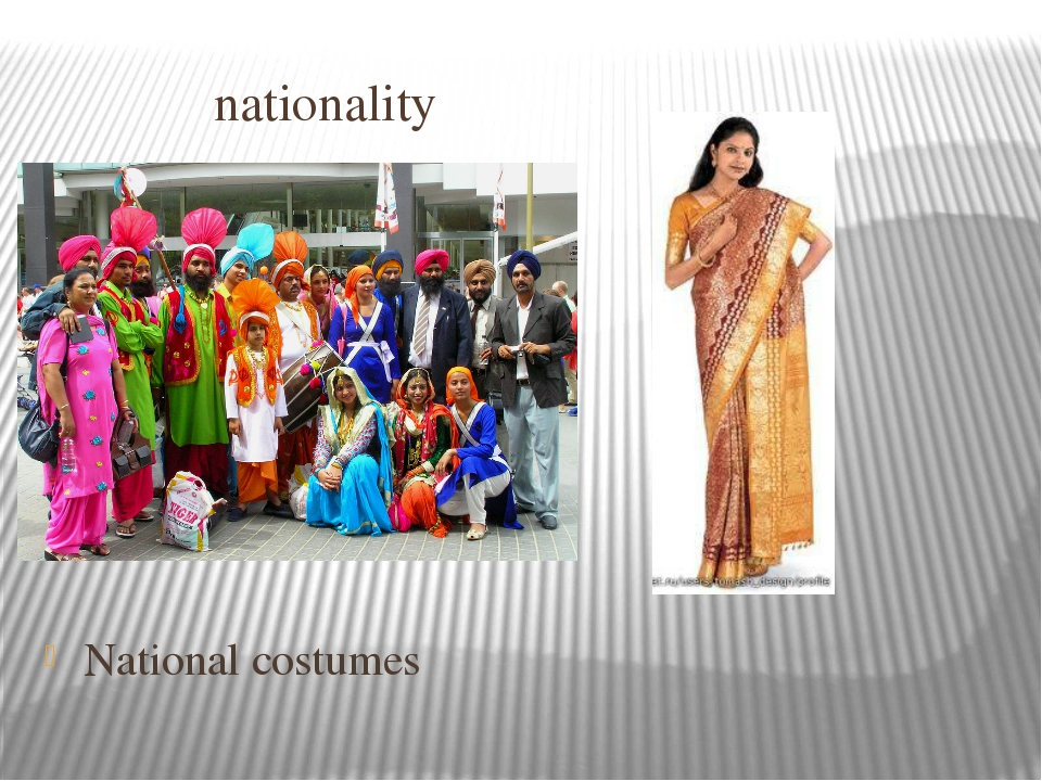 nationality Indian National costumes
