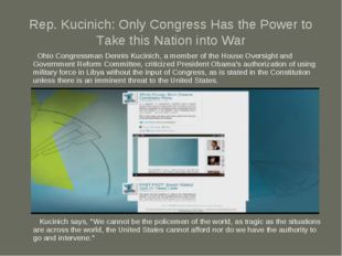 Rep. Kucinich: Only Congress Has the Power to Take this Nation into War Ohio