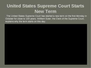 United States Supreme Court Starts New Term The United States Supreme Court h