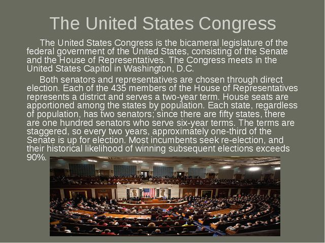 The United States Congress The United States Congress is the bicameral legisl...
