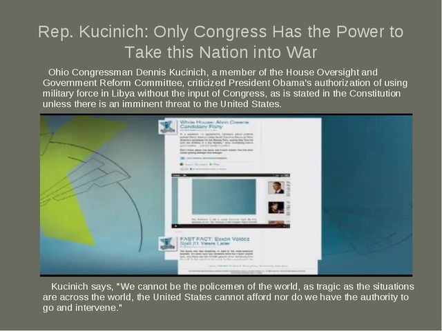Rep. Kucinich: Only Congress Has the Power to Take this Nation into War Ohio...