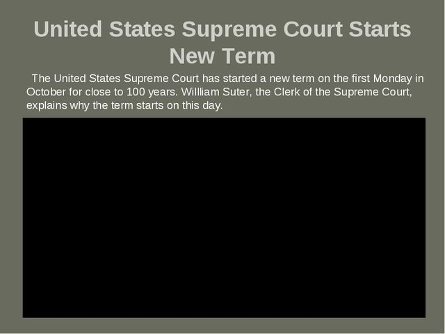 United States Supreme Court Starts New Term The United States Supreme Court h...