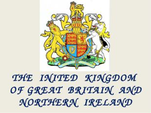 THE INITED KINGDOM OF GREAT BRITAIN AND NORTHERN IRELAND