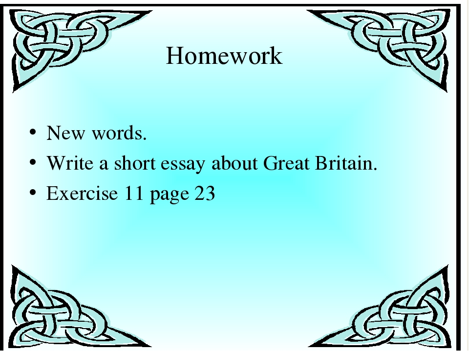 New words. Write a short essay about Great Britain. Exercise 11 page 23   Hom...