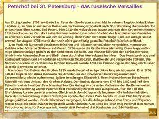 Peterhof bei St. Petersburg - das russische Versailles Am 13. September 1705