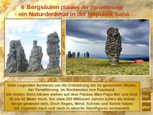 Bergsäulen (Säulen der Verwitterung) - ein Naturdenkmal in der Republik Saha