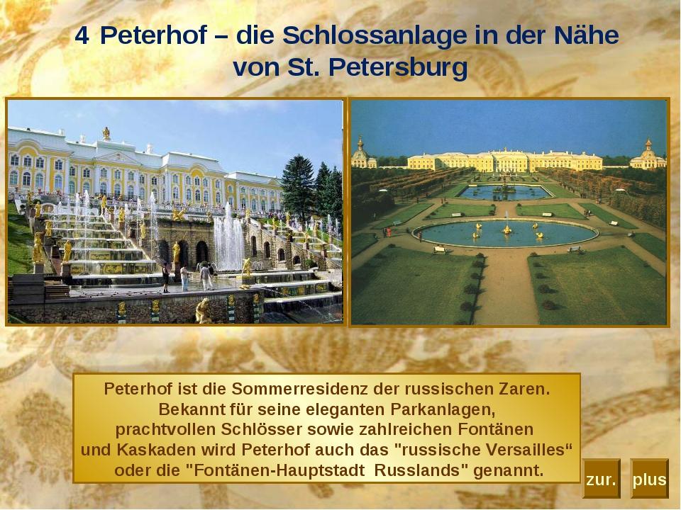 Peterhof – die Schlossanlage in der Nähe von St. Petersburg Peterhof ist die...